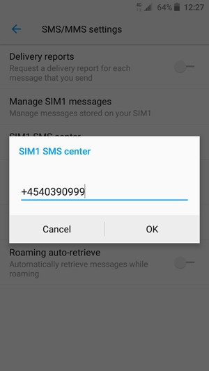 Enter the SIM SMS center number and select OK